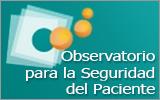 Observatorio para la Seguridad del Paciente